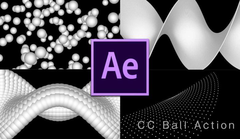 【Ae/全エフェクト実験】CC Ball Action(動く球体)の表現力をとことん検証。